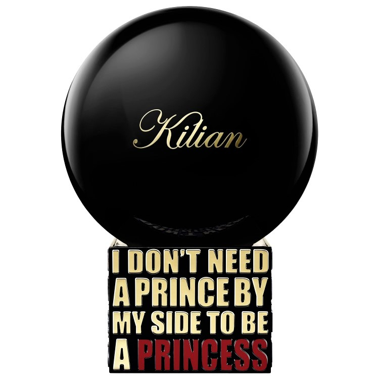By Kilian I Don't Need A Prince By My Side To Be A Princess